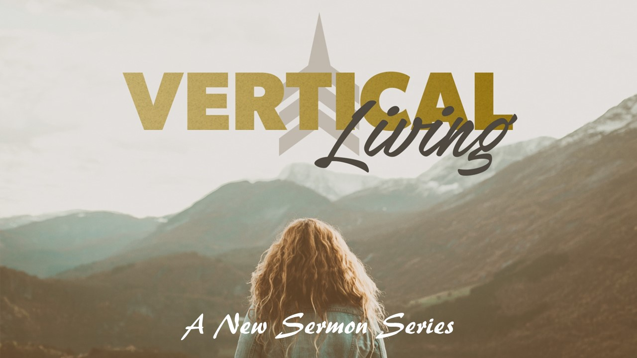 Vertical-Living-Sermon-Series-2